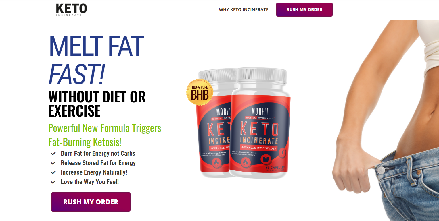 MorFit Keto Incinerate - Shark Tank Pills - Does Its Really Works?